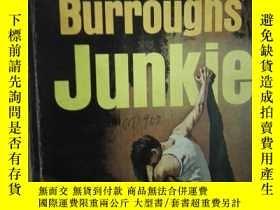 二手書博民逛書店JUNKIE罕見《吸毒的人 》 美國名家 柏洛茲 自喬納森·斯威