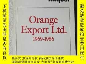 二手書博民逛書店Orange罕見export Ltd. 1969-1986: a