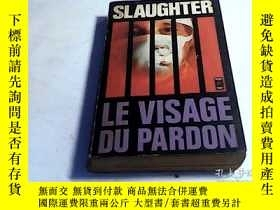 二手書博民逛書店SLAUGHTER罕見LE VISAGE DU PARDON【書