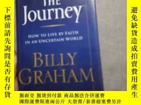 二手書博民逛書店The罕見Journey: How To Live by Faith in an Uncertain World奇