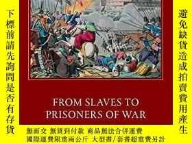 二手書博民逛書店From罕見Slaves To Prisoners Of WarY364153 Will Smiley Oup