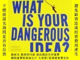 二手書博民逛書店What罕見Is Your Dangerous Idea?Y464532 John Brockman Pock