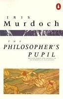 二手書博民逛書店 《The Philosopher s Pupil》 R2Y ISBN:0140066950│Viking Press