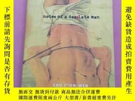 二手書博民逛書店Notes罕見of a Desolate ManY267268 朱天文、Howard Goldblatt(葛浩