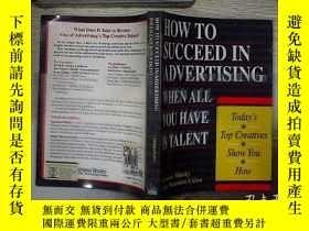 二手書博民逛書店HOW罕見TO SUCCEED IN ADVERTISING WHEN ALL YOU HAVE IS TALEN