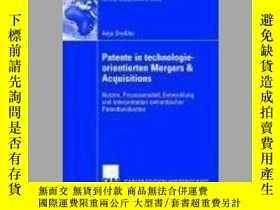 二手書博民逛書店Patente罕見in Technologieorientierten Mergers & Acquisition