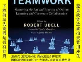 二手書博民逛書店Virtual罕見Teamwork: Mastering the Art and Practice of Onli