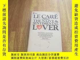 二手書博民逛書店The罕見Naive & Sentimental Lover 《天真與感性情人》Y15196