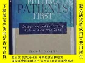 二手書博民逛書店英文原版罕見Putting Patients First by