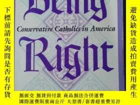 二手書博民逛書店being罕見right conservative cathol