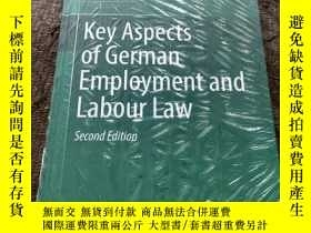 二手書博民逛書店Key罕見Aspects of German Employment and Labour Law Second E