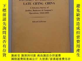 二手書博民逛書店WESTERN罕見ENTERPRISE IN LATE CH  ING CHINA A SELECTIVE SU