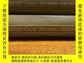 二手書博民逛書店Records罕見of the Sheriff Court of Aberdeenshire 專門為 New Sp