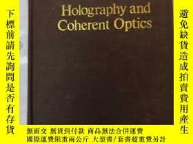 二手書博民逛書店holography罕見and coherent optics(
