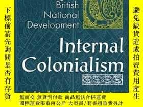 二手書博民逛書店Internal罕見Colonialism-國內殖民主義Y436638 Michael Hechter Tra