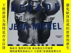 二手書博民逛書店【罕見】1997年出版 KING FOR A DECADE JEAN-MICHEL BASQUIATY2724
