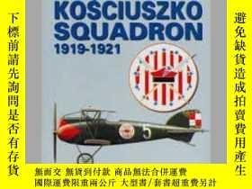 二手書博民逛書店Kosciuszko罕見Squadron 1919-1921 (damaged)-科斯丘茲科中隊1919-1921