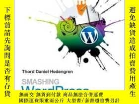 二手書博民逛書店Smashing罕見WordpressY255562 Thord Daniel Hedengren Wiley