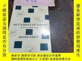 二手書博民逛書店OCCASIONS罕見OF GRACE:More Poems and PortrayalsY246305 見圖