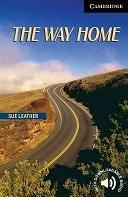 二手書博民逛書店 《The Way Home Level 6》 R2Y ISBN:0521543622│Cambridge University Press