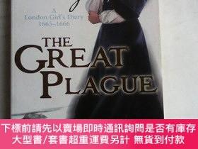 二手書博民逛書店The罕見Great Plague: A London Girl s Diary, 1665-1666 英文原版奇