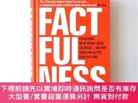 二手書博民逛書店精裝英文原版書罕見Factfulness: Ten reasons We re Wrong About The W