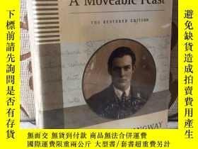 二手書博民逛書店A罕見Moveable Feast: the Restored Edition 《流動的盛宴》 海明威經典 英語原