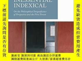 二手書博民逛書店The罕見Inessential Indexical: On T