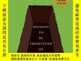 二手書博民逛書店Nothing罕見To Be Frightened OfY255