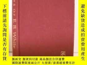 二手書博民逛書店Essays罕見Of E.b. WhiteY255562 E.b White New York [etc.]