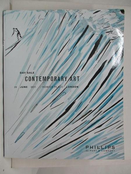 【書寶二手書T3/收藏_FHV】Phillips_Contemporary Art_2011/6/28
