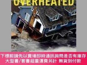 二手書博民逛書店Overheated:罕見The Human Cost of Climate Change-過熱:氣候變化的人類代