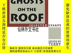 二手書博民逛書店【罕見】1996年出版 Ghosts On The Roof: Selected JournalismY272