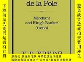 二手書博民逛書店William罕見De La Pole: Merchant And King s Banker (1366)Y