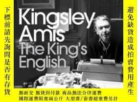 二手書博民逛書店The罕見King s English-國王英語Y436638 Kingsley Amis Bertrams