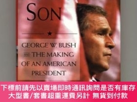 二手書博民逛書店Fortunate罕見Son: George W. Bush and the Making of an Ameri