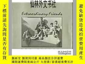 二手書博民逛書店【罕見】1993年 Extraordinary FriendsY