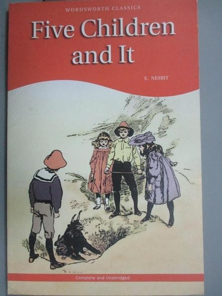 【書寶二手書T4/兒童文學_NEW】Five Children and It_Nesbit, Edith
