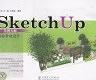 二手書R2YB簡體 2007年8月一版二刷《Sketch Up草圖大師園林景觀設