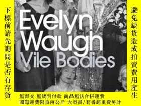 二手書博民逛書店Vile罕見Bodies-罪惡的軀體Y436638 Evelyn Waugh Penguin Classic,