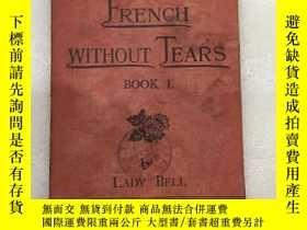 二手書博民逛書店French罕見without tears 沒有眼淚的法國人 有