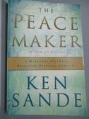 【書寶二手書T9/原文小說_ODU】The Peacemaker: A Biblical Guide to Resolving Personal Conflict_Sande, Ken