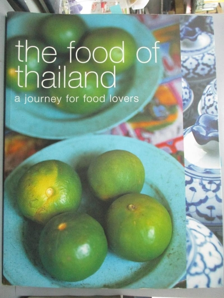 【書寶二手書T1/餐飲_QIO】The Food of Thailand: A Journey for Food Lovers