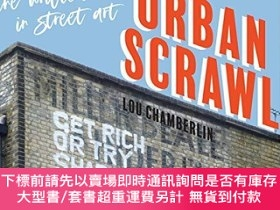 二手書博民逛書店Urban罕見Scrawl: The Written Word in Street ArtY360448 Lo