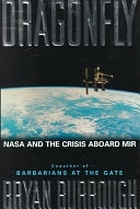二手書博民逛書店 《Dragonfly: NASA and the Crisis Aboard the MIR》 R2Y ISBN:0887307833│HarperCollins