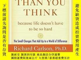 二手書博民逛書店Easier罕見Than You Think ...because Life Doesn t Have To Be