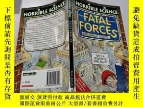 二手書博民逛書店horrid罕見science fatal forces:可怕的科學致命力量Y212829 不祥 不祥