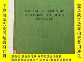 二手書博民逛書店the罕見acceleration of particles t
