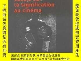 二手書博民逛書店Essais罕見Sur La Signification Au Cinema Ed 2002Y364682 C