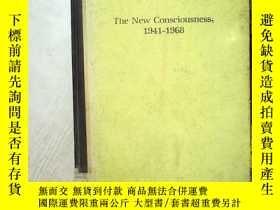二手書博民逛書店THE罕見NEW CONSCIOUSNESS 1941-1968
